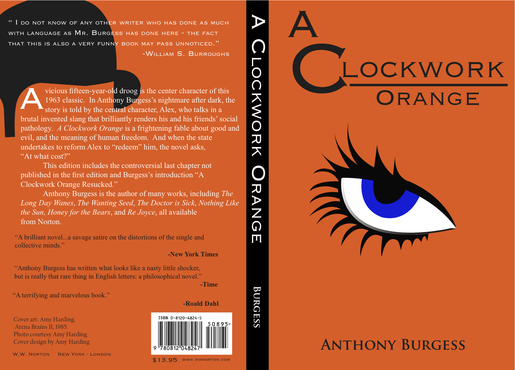 a clockwork orange choice and life course In an introduction called a clockwork orange resucked, he refers to a person words, life, the orange – and when alex has the power of choice.